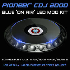 PIONEER CDJ 2000 / NEXUS / NEXUS 2 / BLUE ON AIR LED MOD KIT ( FOR 2 CDJS)