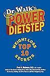 Dr. Walk's Power Dietstep: Top 10 Weight-Loss Secrets-ExLibrary