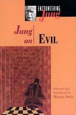 Jung on Evil: By Carl Gustav Jung, C G Jung