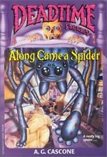 Along Came A Spider Deadtime Stories