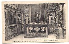 couvent de la grande chartreuse  ,la chapelle saint-louis