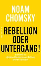 Rebellion oder Untergang! | Noam Chomsky | Taschenbuch | Deutsch | 2021