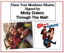 MICKY DOLENZ DIRECT 2U! HAVE UR FAVORITE MONKEES ALBUMS SIGNED THROUGH THE MAIL!