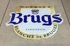 PLAQUE PVC EPAISSE BIERE BELGE BLANCHE DE BRUGES WITBIER BEER BIER BRUGS RARE