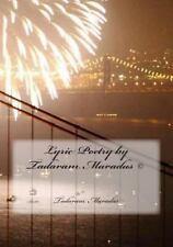 Lyric Poetry by Tadaram Maradas (c) by Tadaram Maradas (2013, Paperback)