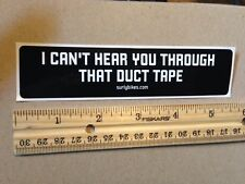 SURLY BIKES - Can't Hear You DUCT TAPE. - RACING BIKE FRAME STICKER DECAL