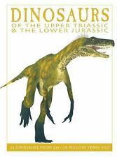 The Firefly Dinosaur: Dinosaurs of the Upper Triassic and the Lower Jurassic...