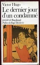 VICTOR HUGO: LE DERNIER JOUR D'UN CONDAMNE. FOLIO. 1984.