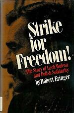 Strike for Freedom! : The Story of Lech Walesa and Polish Solidarity