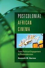 Postcolonial African Cinema: From Political Engagement to Postmodernism (Paperba