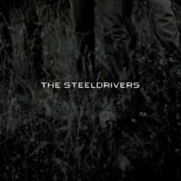 The Steeldrivers - The Steeldrivers [CD]