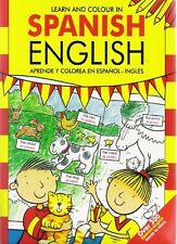LEARN AND COLOUR IN SPANISH ENGLISH __ BRAND NEW ___ UK FREEPOST