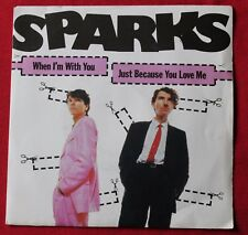 Sparks, when i'm with you / just because you love me, SP - 45 tours