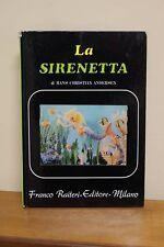 La sirenetta - Hans Christian Andersern - Prima ed. 1969 Raiteri