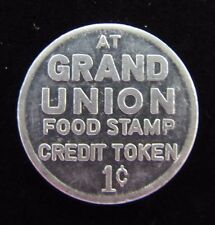 Old GRAND UNION 1c Food Stamp Credit Trade Token Grocery Store Advertising