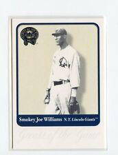 Smokey Joe Williams - N.Y. Lincoln Giants 2001 Fleer Greats of the Game  # 134