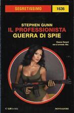 Segretissimo 1636 Stephen Gunn - Guerra di spie 2017 Mondadori
