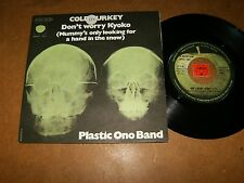 PLASTIC ONO BAND - DON'T WORRY KYOKO - COLD TURKEY - 45 PS  / LISTEN - PSYCHE