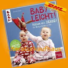 Nähen mit JERSEY - babyleicht! - Pauline Dohmen - Handbuch/Schnittmuster