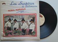 """Los Suspiros de Salamanca """"Sera Manana"""" / RANCHERO & NORTEÑOS/ LP"""