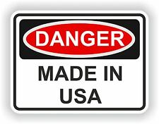 DANGER MADE IN USA WARNING FUNNY VINYL STICKER DOOR HOME BUMPER MOTORCYCLE