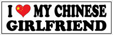I LOVE MY CHINESE GIRLFRIEND VINYL STICKER - China / East Asia - 26cm x 7cm
