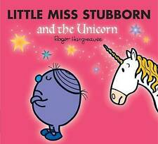 Little Miss Stubborn and the Unicorn by Roger Hargreaves (Paperback, 2008)