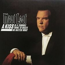 Meat Loaf a kiss is a terrible thing to waste/no matter what [Maxi-CD]