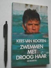 Zwemmen Met Droog Haar, Kees van Kooten