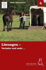 Weinzierl Horsemanship – Lösungen – Verladen und mehr ... – DVD 4