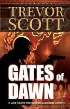 Jake Adams International Espionage Thriller: Gates of Dawn by Trevor Scott...