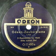 78rpm ODEON ZAUBERPLATTE 1. + 2. Teil, O 11493