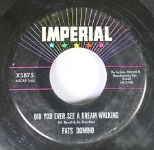 50'S/60'S 45 Fats Domino - Did You Ever See A Dream Walking / Stop The Clock On
