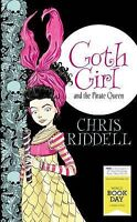 """AS NEW"" Goth Girl and the Pirate Queen: World Book Day Edition 2015, Riddell, C"