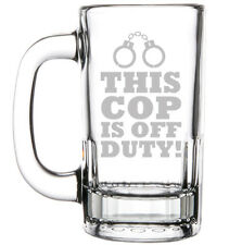 12oz Beer Mug Stein Glass Funny This Cop Is Off Duty Police Sheriff Retirement