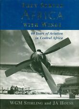 They Served Africa With Wings: 60 Years of Aviation in Central Africa HB 2004 AF