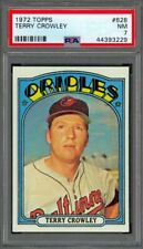 1972 Topps Terry Crowley #628 - Baltimore Orioles - PSA 7 - NM