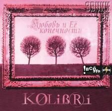 kolibri cd russian music .КОЛИБРИ / Любовь и ее конечности