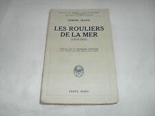 les rouliers de la mer ( 1914 - 1918 ) , edmond tranin , payot , 1928