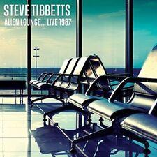 STEVE TIBBETS - ALIEN LOUNGE... LIVE 1987   CD NEUF