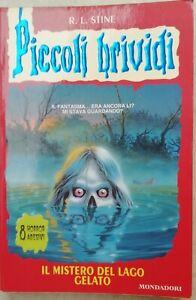 Piccoli Brividi n. 56 Il mistero del lago gelato prima edizione 1999 con adesivi