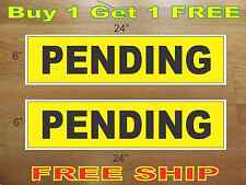 """PENDING Yellow & Black 6""""x24"""" REAL ESTATE RIDER SIGNS Buy 1 Get 1 FREE 2 Sided"""