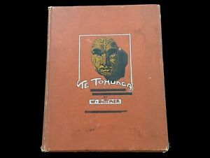 TE TONUNGA ANCIENT LEGENDS AND TRADITIONS OF THE MAORIS W. DITTMER 1907 RARE!