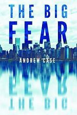 Hollow City: The Big Fear 1 by Andrew Case (2016, Paperback)