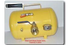 Blast tank (Bead Seater Tank) Capacity: 5 callon