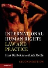 International Human Rights Law and Practice by Lutz Oette and Ilias Bantekas...