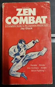 Zen Combat by Jay Gluck PB martial arts, philosophy, karate, book