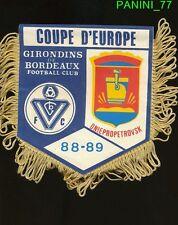 PETIT FANION 10*9 CM GIRONDINS BORDEAUX Vs DNIEPROPETROVSK CHAMPIONS CLUBS 1989