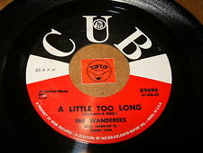 THE WANDERERS - A LITTLE TOO LONG - I'LL NEVER SMILE / LISTEN - DOO WOP POPCORN