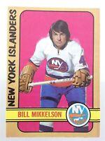 1972-73 Bill Mikkelson New York Islanders 79 OPC O-Pee-Chee Hockey Card P071